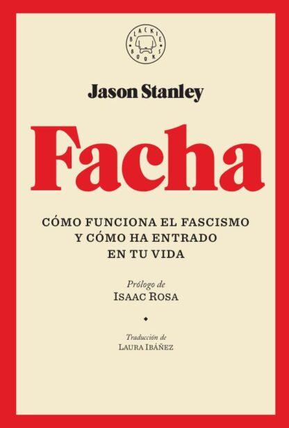 Portada FACHA - STANLEY,JASON -