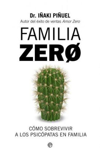 Portada FAMILIA ZERO - PIÑUEL, IÑAKI - LA ESFERA DE LOS LIBROS