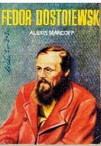 Portada FEDOR DOSTOIEWSKI - ALEXIS MARCOF - EDICIONES G.P