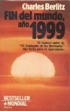 Portada FIN DEL MUNDO AÑO 1999 - CHARLES BERLITZ - PLANETA