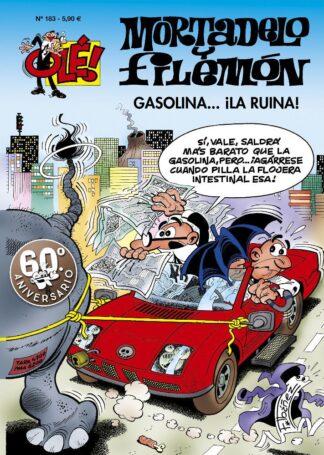 Portada GASOLINA... ¡LA RUINA! (OLÉ! MORTADELO 183) - FRANCISCO IBÁÑEZ - PLAZA Y JANES