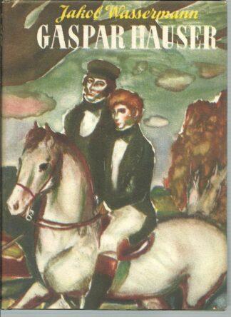 Portada GASPAR HAUSER - J WASSERMANN - JOSE JANES