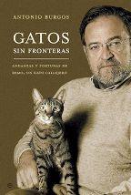 Portada GATOS SIN FRONTERAS - ANTONIO BURGOS - LA ESFERA DE LOS LIBROS