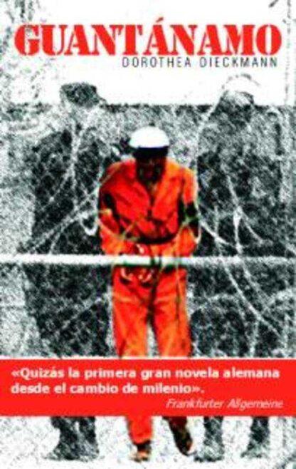 Portada GUANTANAMO - DOROTHEA DIECKMANN - LITTERA