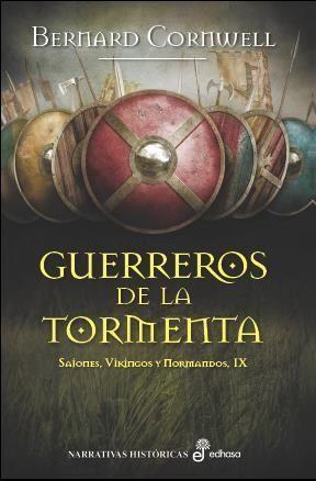 Portada GUERREROS DE LA TORMENTA (IX) - CORNWELL, BERNARD - POCKET EDHASA
