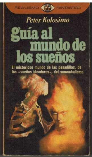 Portada GUIA AL MUNDO DE LOS SUEÑOS - PETER KOLOSIMO - PLAZA Y JANES