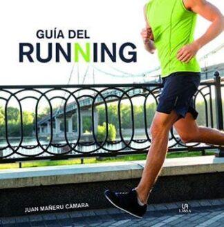 Portada GUÍA DEL RUNNING - JUAN MAÑERU CÁMARA - LIBSA