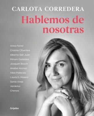 Portada HABLEMOS DE NOSOTRAS. GRIJALBO - CORREDERA, CARLOTA -