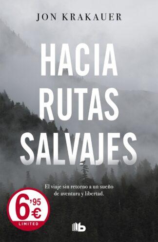 Portada HACIA RUTAS SALVAJES.B DE BOLSIL - KRAKAUER, JON - EDICIONES B