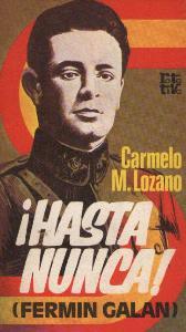 Portada ¡HASTA NUNCA! (FERMIN GALAN) - CARMELO M.LOZANO - PLAZA Y JANES
