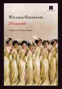 Portada HECATOMBE - WILLIAM GERHARDIE - IMPEDIMENTA
