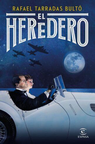 Portada HEREDERO EL.(NARRATIVA) - TARRADAS BULTO, RAFAEL - ESPASA CALPE