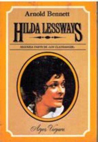 Portada HILDA LESSWAYS - ARNOLD BENNETT - ARGOS