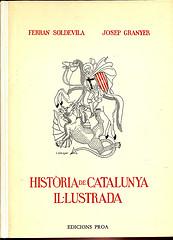 Portada HISTORIA DE CATALUÑA  ILUSTRADA - FERRAN SOLDEVILLA  JOSEP GRANYER - AYMA