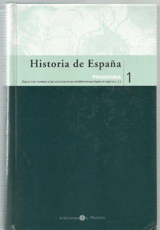 Portada HISTORIA DE ESPAÑA PREHISTORIA TOMO 1 - VARIOS AUTORES - EL MUNDO