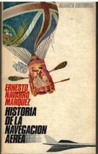 Portada HISTORIA DE LA NAVEGACION AEREA - ERNESTO NAVARRO MARQUEZ - ALIANZA