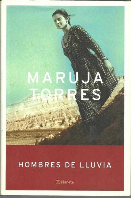 Portada HOMBRES DE LLUVIA - MARUJA TORRES - PLANETA