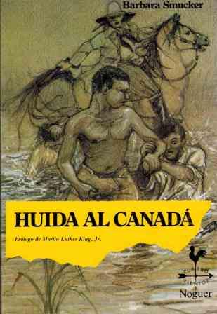 Portada HUIDA AL CANADA - BARBARA SMUCKER - NOGUER