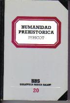 Portada HUMANIDAD PREHISTORICA - PERICOT MALUQUER - SALVAT