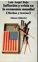 Portada INFLACION Y CRISIS EN LA ECONOMIA MUNDIAL (HECHOS Y TEORIAS) - LUIS ANGEL ROJO - ALIANZA