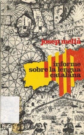 Portada INFORME SOBRE LA LENGUA CATALANA - JOSEP MELIA - MAGISTERIO
