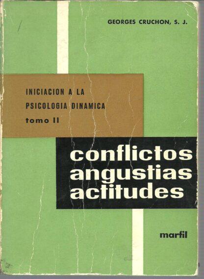 Portada INICIACION A LA PSICOLOGIA DINAMICA.TOMO II - GEORGES CRUCHON S.J. - MARFIL