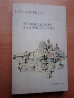 Portada INTRODUCCION A LA SOCIOLOGIA - JOSE CASTILLO - GUADARRAMA