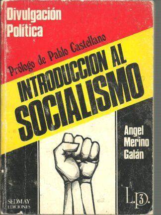 Portada INTRODUCCION AL SOCIALISMO - ANGEL MERINO GALAN - SEDMAY