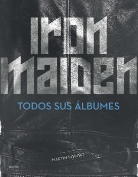 Portada IRON MAIDEN - TODOS SUS ALBUMES - POPOFF, MARTIN -