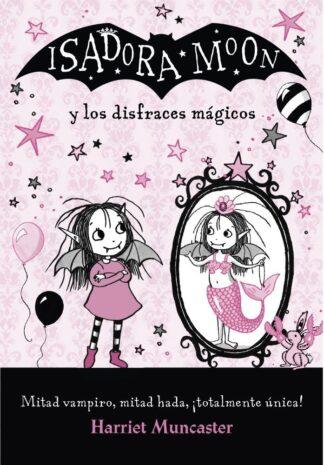 Portada ISADORA MOON Y LOS DISFRACES MAGICOS - MUNCASTER, HARRIET - ALFAGUARA