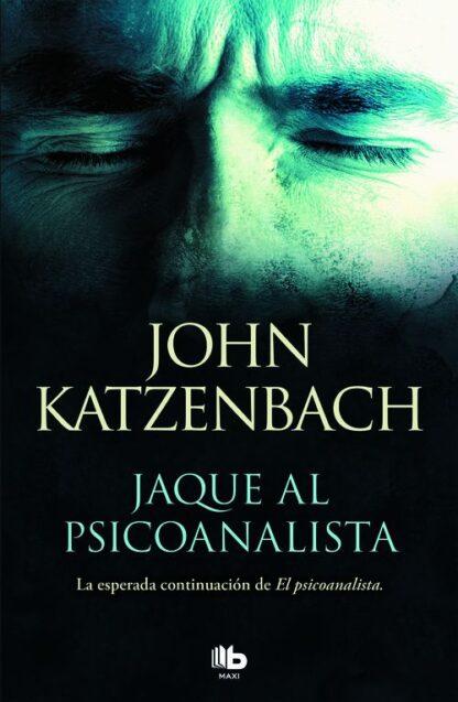 Portada JAQUE AL PSCIOANALISTA - KATZENBACH, JOHN - EDICIONES B