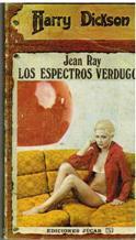Portada JEAN RAY. LOS ESPECTROS VERDUGOS - HARRY DICKSON - JUCAR
