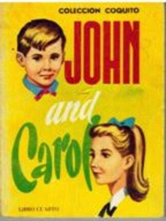 Portada JOHN AND CAROL. CURSO DE INGLES. LIBRO CUARTO - MOISES RIVERA PONCE - SUSAETA