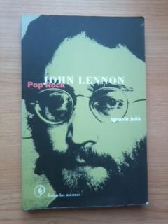 Portada JOHN LENNON. POP ROCK - IGNACIO JULIA - LA MASCARA