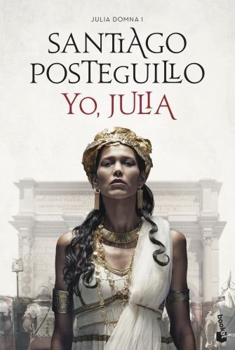 Portada JULIA DOMNA I YO JULIA  PREMIO PLANETA18 - POSTEGUILLO, SANTIAGO - ESPASA CALPE