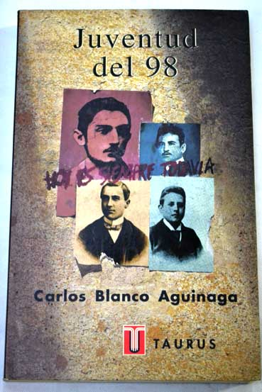 Portada JUVENTUD DEL 98 - CARLOS BLANCO AGUINAGA - TAURUS