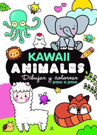 Portada -KAWAII ANIMALES - DIBUJAR Y COLOREAR PASO A PASO - EQUIPO EDITORIAL - LIBSA