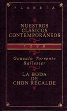 Portada LA BODA DE CHON RECALDE - GONZALO TORRENTE BALLESTER - PLANETA