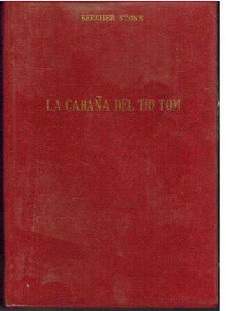 Portada LA CABAÑA DEL TIO TOM - BEECHER STONE - ALONSO