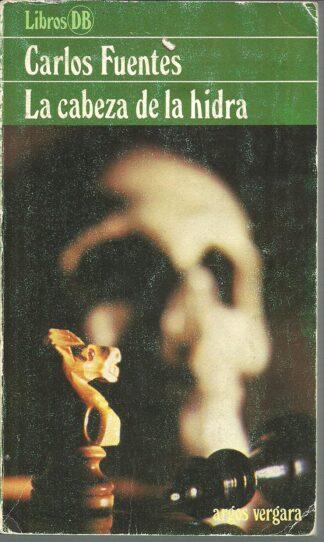 Portada LA CABEZA DE LA HIDRA - CARLOS FUENTES - ARGOS VERGARA