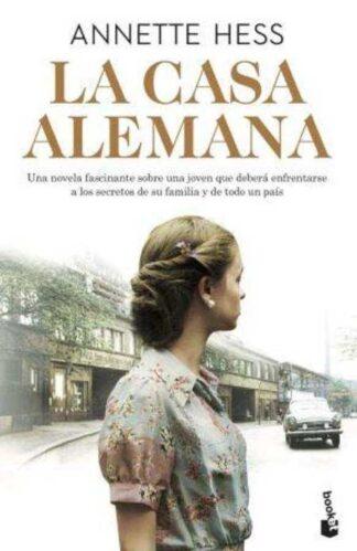 Portada LA CASA ALEMANA - ANNETE HESS - ESPASA CALPE