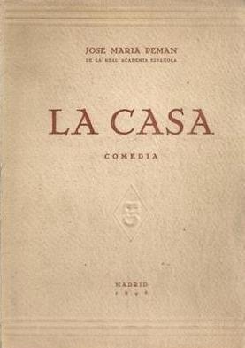 Portada LA CASA. COMEDIA EN TRES ACTOS - JOSE MARIA PEMAN - ESCELICER