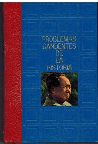 Portada LA CHINA ROJA. PROBLEMAS CANDENTES DE LA HISTORIA - SANTOS JULIA - CIRCULO DE AMIGOS DE LA HISTORIA