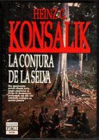 Portada LA CONJURA DE LA SELVA - HEINZ G. KONSALIK - PLAZA Y JANES