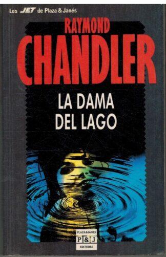 Portada LA DAMA DEL LAGO - RAYMOND CHANDLER - PLAZA Y JANES