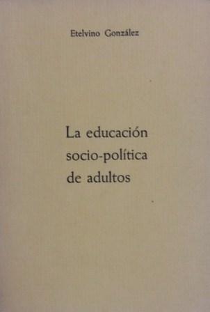 Portada LA EDUCACION SOCIO POLITICA DE ADULTOS - ETELVINO GONZALEZ - FRIEDRICH EBERT