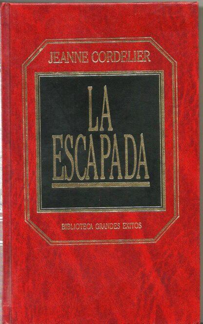 Portada LA ESCAPADA -  JEANNE CORDELIER - ORBIS