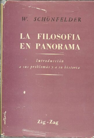 Portada LA FILOSOFIA EN PANORAMA - W. SCHONFELDER - ZIG ZAG
