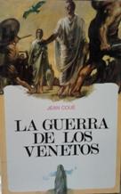 Portada LA GUERRA DE LOS VENETOS - JEAN COUE - MENSAJERO