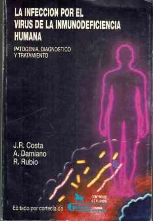 Portada LA INFECCION POR EL VIRUS DE LA INMUNODEFENCIA HUMANA - J R COSTA A DAMIANO R RUBIO - WELCOME